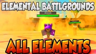 ELEMENTAL BATTLEGROUNDS | TODOS OS ELEMENTOS E MOVIMENTOS! | ROBLOX | o iBeMaine