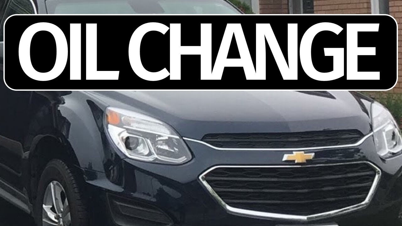Chevrolet Equinox 2017 Oil Change Diy Complete Tutorial How