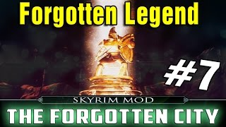 Skyrim Mod The Forgotten City Part 7 - Forgotten Legend