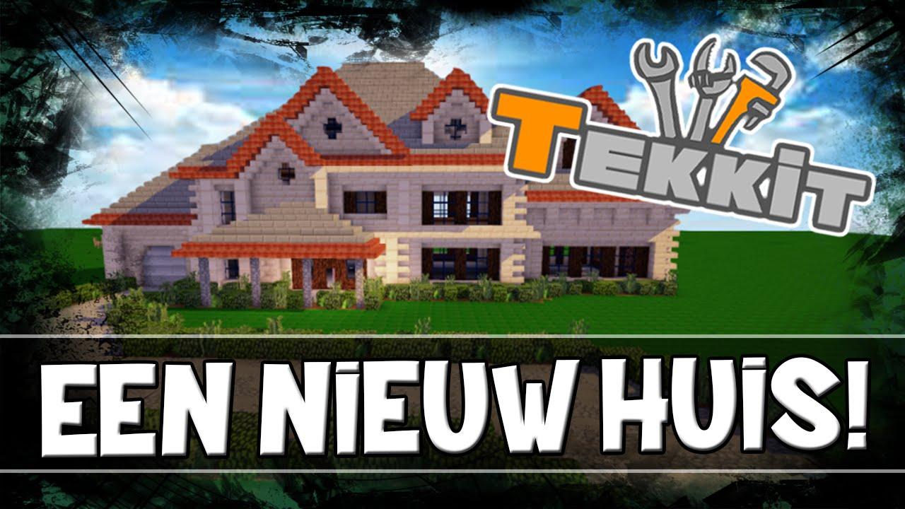 Een nieuw huis minecraft tekkit aflevering 18 youtube - Nieuw huis ...