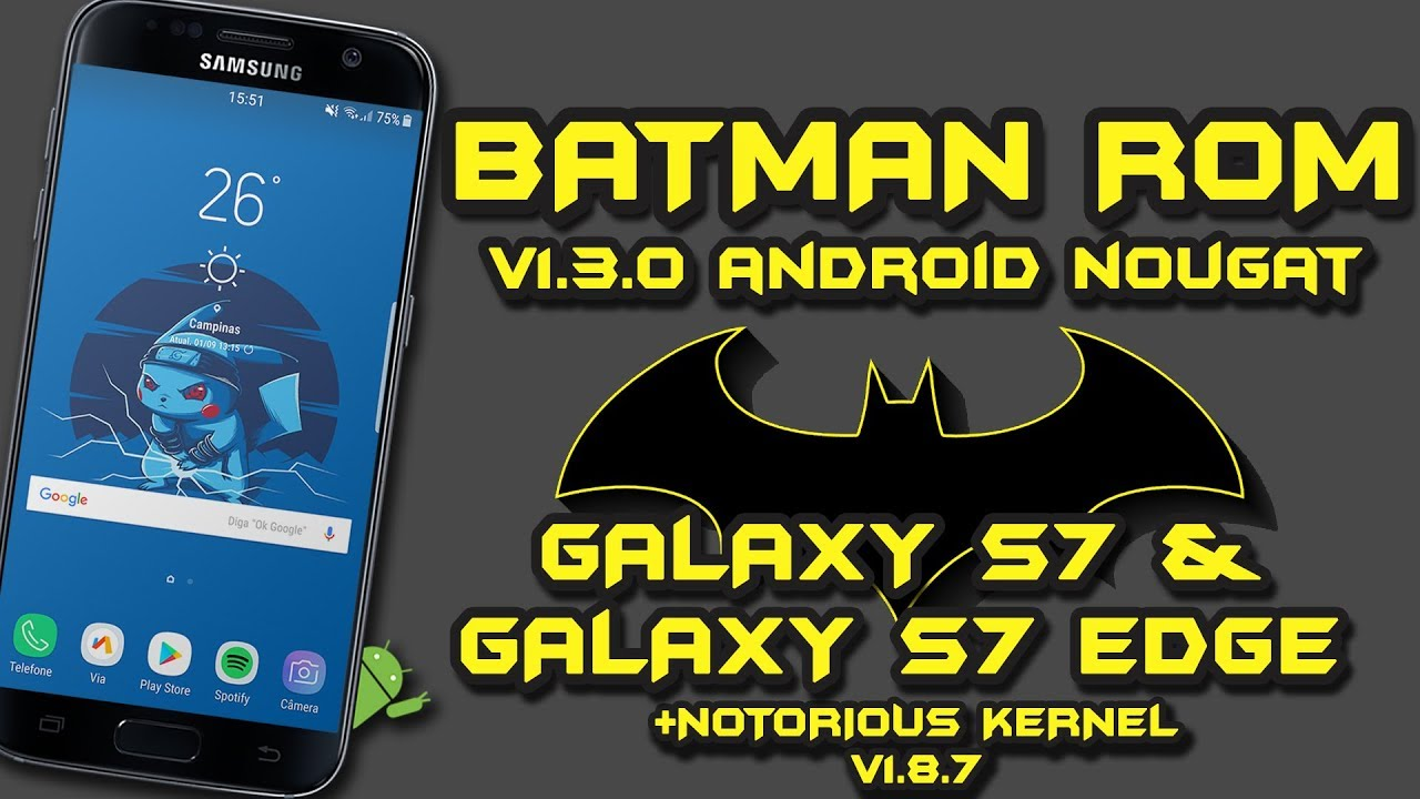 BATMAN ROM v1 3 0 | Full S8+ Port | Galaxy S7/ S7 Edge [+Notorious Kernel]