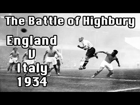 The Battle of Highbury | England vs Italy 1934