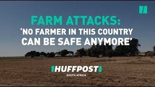 We Speak To Farmers And Farm Workers About Farm Attacks