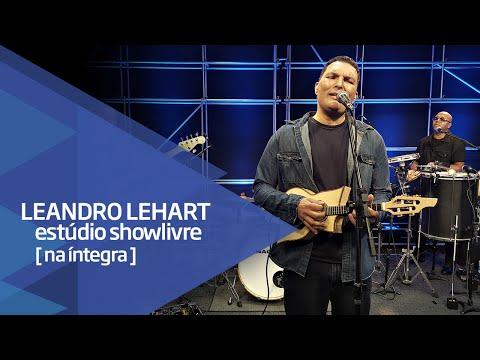 Leandro Lehart no Estúdio Showlivre - Apresentação na íntegra