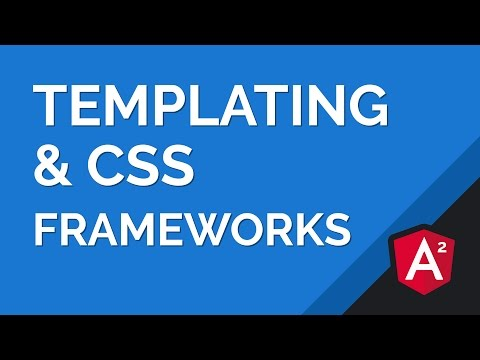 Angular 2 Templating Basics & Integrating CSS Frameworks