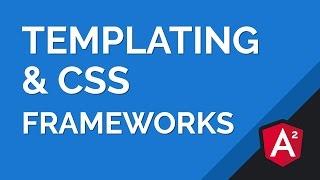 angular 2 templating basics integrating css frameworks