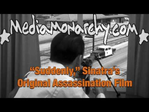 """Suddenly,"" Sinatra's Original Assassination Film - #DeepFocus"