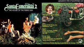 Santa Esmeralda 2: House Of The Rising Sun [Full Album + Bonus] (1978)