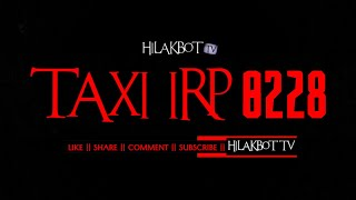 Tagalog Horror Story - TAXI IRP 0228 (True Ghost Story)    HILAKBOT TV