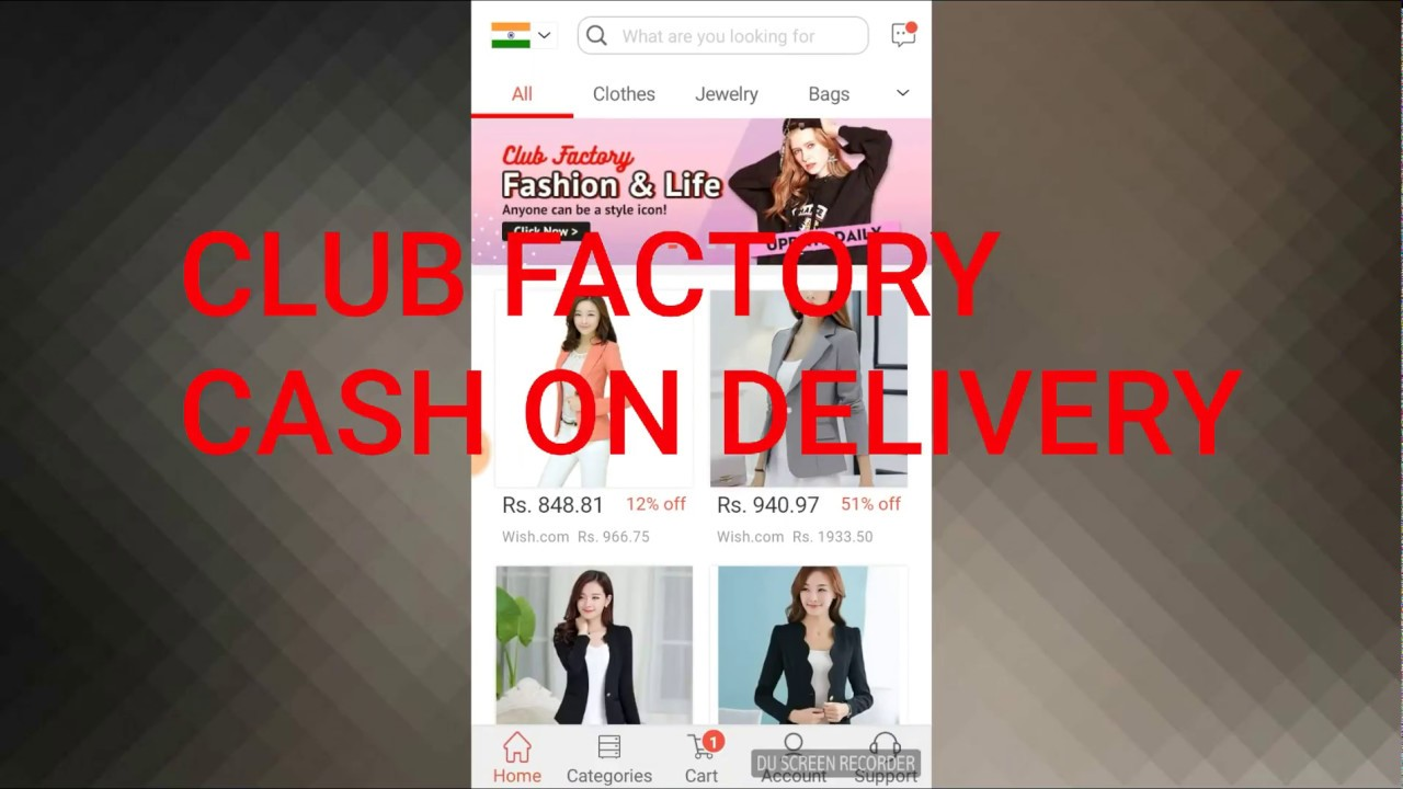 CLUB FACTORY  NEW FEATURES  CASH ON DELIVERY   1st VIDEO   - YouTube 84efaf2f25
