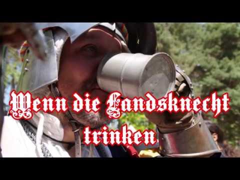 Wenn die Landsknecht trinken - German Landsknecht Song
