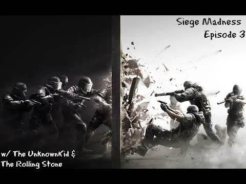 Rainbow Six Siege Madness Ep.. 3 1/2 W/ The Rolling Stone (POV)