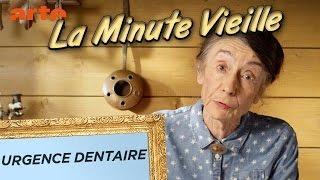 Urgence dentaire - La Minute Vieille - ARTE