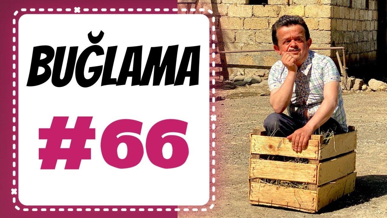 """""""Buğlama"""" #66 Yeni (13.06.2020)"""