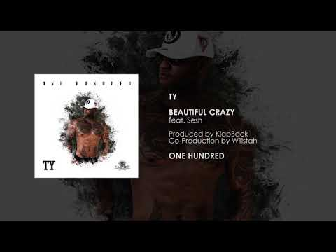 TY - Beautiful Crazy (feat. Sesh) [Official Audio]