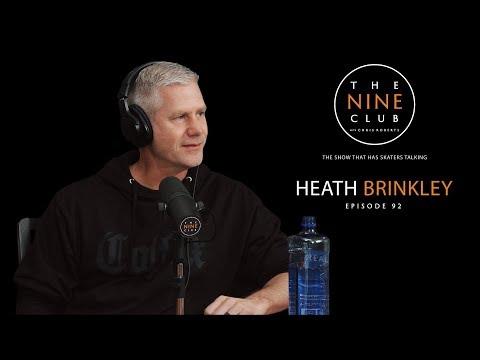 Heath Brinkley  The Nine Club With Chris Roberts  Episode 92