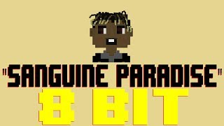 Sanguine Paradise [8 Bit Tribute to Lil Uzi Vert] - 8 Bit Universe