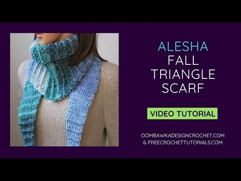 Alesha Fall Triangle Scarf Crochet Pattern Video Tutorial