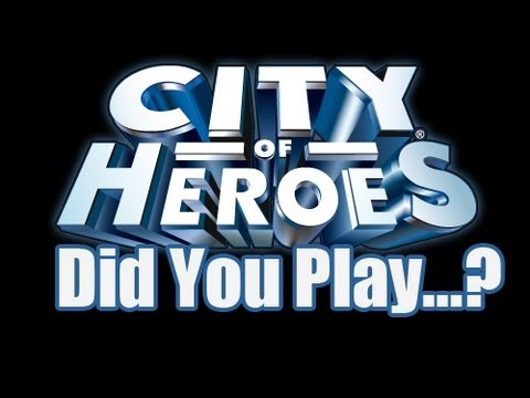 Did You Play...? - City of Heroes