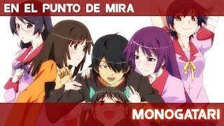 En el punto de mira - Monogatari | Futuzor