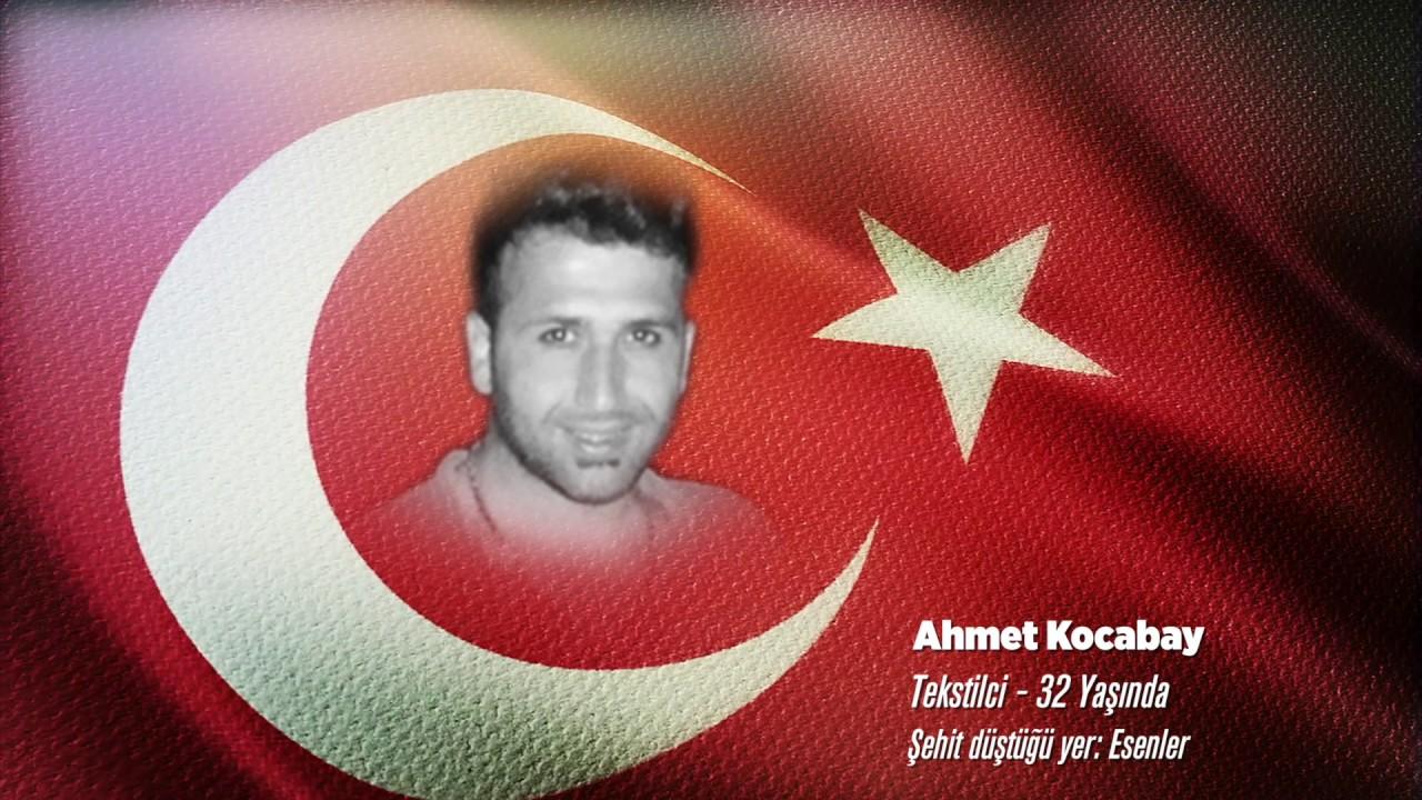 15 Temmuz Şehidi Ahmet Kocabay