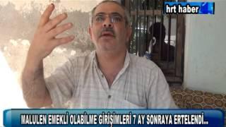 MALULEN EMEKLİ OLABİLME GİRİŞİMLERİ 7 AY SONRAYA ERTELENDİ...