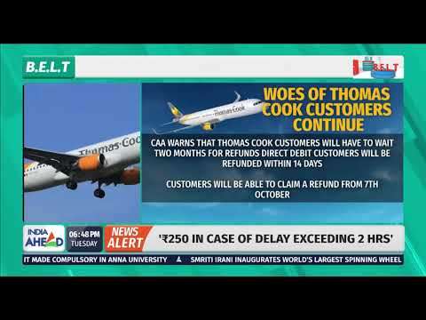 Thomas Cook Collapse: Customers May Face 2-Month Delay For Refunds