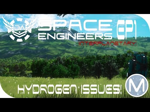 SE: Interplanetary | Ep1 - Hydrogen Issues!