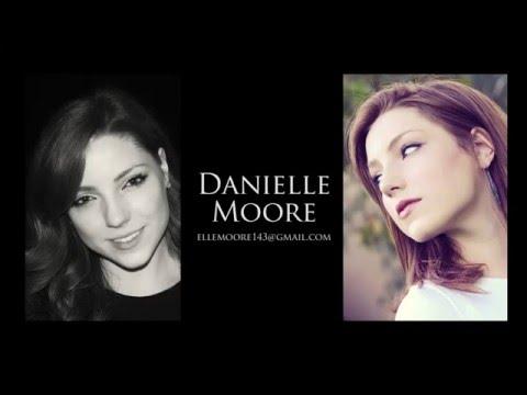 Danielle Moore - Acting Reel 2015