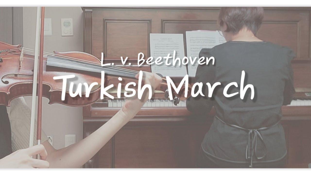 L.v. Beethoven - 터키행진곡 Turkish March