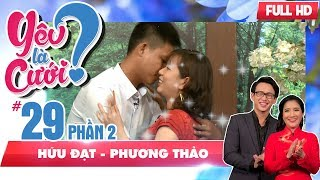 The love story of the lady who initiatively flirt 'mushroom engineer'|Huu Dat-Phuong Thao|YLC #29 💘