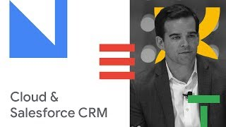 Rethink Work: How Google Cloud and Salesforce CRM are Transforming Productivity (Cloud Next 18)