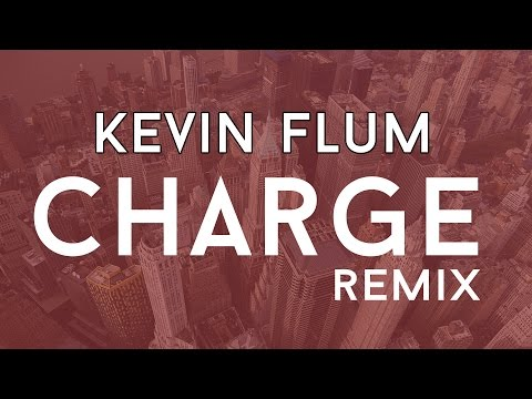 Kevin Flum - Charge (Remix) [Bass Boosted]