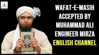 Wafat-e-Masih Accepted By Muhammad Ali Engineer Mirza English Channel