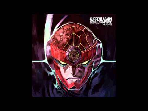 Is it Okay Just to Get Fired Up? [Climax] Gurren Lagann OST