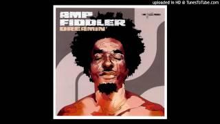 Amp Fiddler - Dreamin