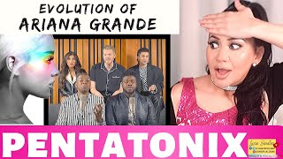Vocal Coach REACTS to PENTATONIX The Evolution of ARIANA GRANDE  | Lucia Sinatra