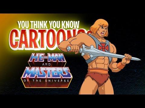 He-Man - You Think You Know Cartoons?