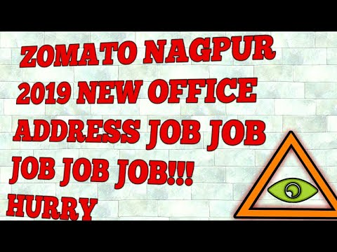 ZOMATO NAGPUR 2019 NEW OFFICE ADDRESS JOB JOB JOB JOB JOB!!! HURRY