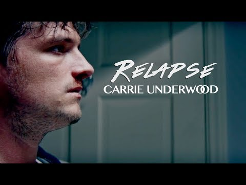 Relapse - Carrie Underwood