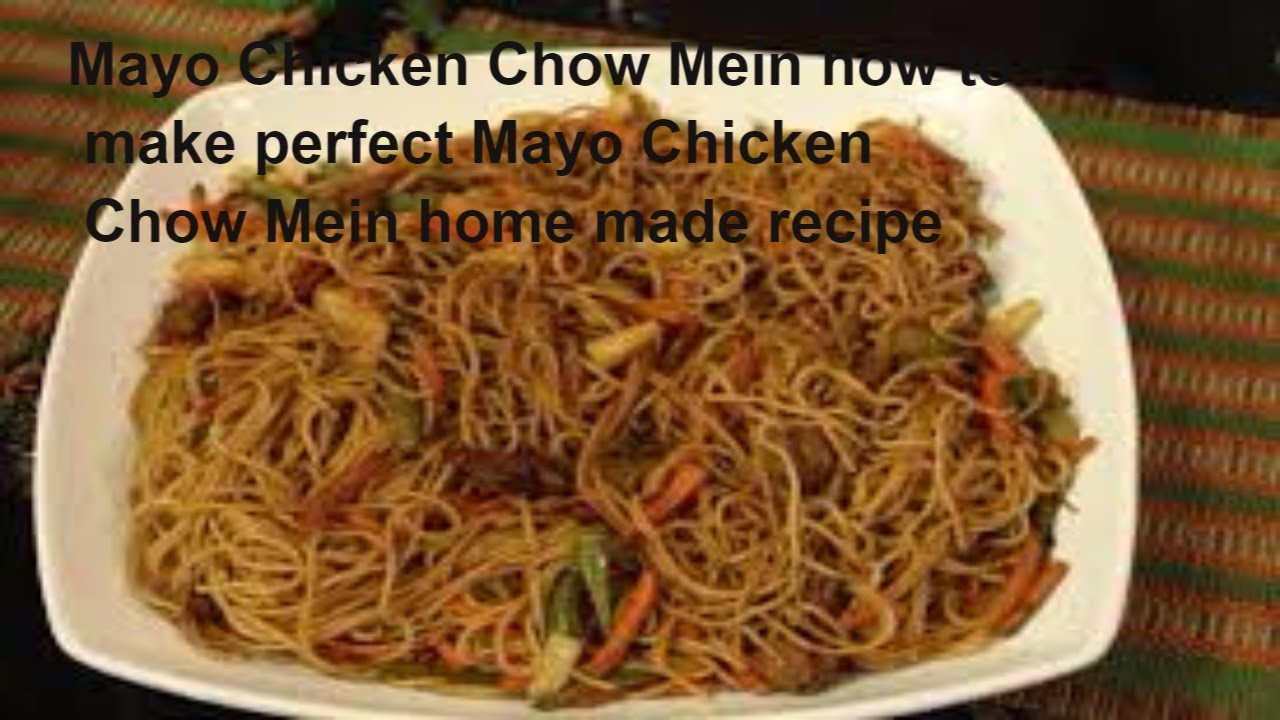Mayo chicken chow mein how to make perfect mayo chicken chow mein mayo chicken chow mein how to make perfect mayo chicken chow mein home made recipe forumfinder Image collections