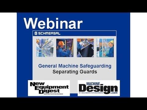 Schmersal Safety Webinar: Machine Safeguarding I: Separating Guards