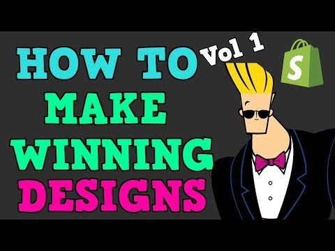 HOW TO MAKE WINNING DESIGNS FOR SHOPIFY PRINT ON DEMAND [PART 1/3]