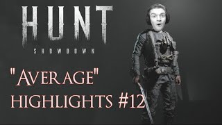 "Hunt Showdown ""Average"" Gameplay Highlights #12"