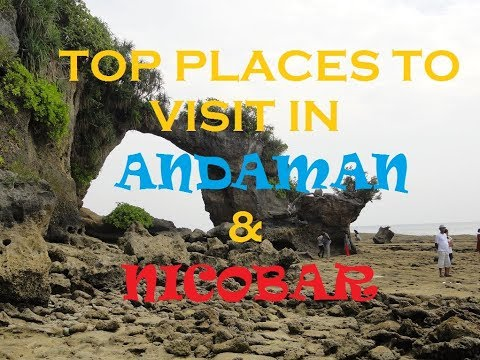 TOP PLACES TO VISIT IN ANDAMAN & NICOBAR II TOUR GUIDE II INDIA