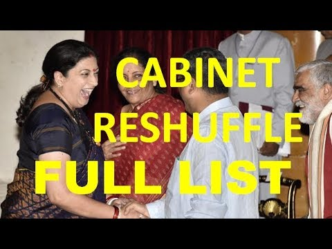 CABINET RESHUFFLE INDIA - FULL LIST OF NEW MINISTERS + MAJOR CHANGES