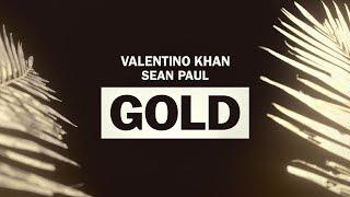 Valentino Khan - Gold Feat. Sean Paul... @ www.OfficialVideos.Net