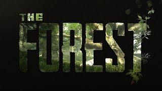 THE FOREST! - ПОПЫТКИ ВЫЖИТЬ В ДИКОЙ ПРИРОДЕ!