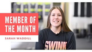 January Member of the Month - Sarah Waddill