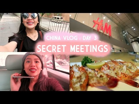 CHINA VLOG : SECRET MEETINGS
